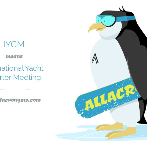 IYCM means International Yacht